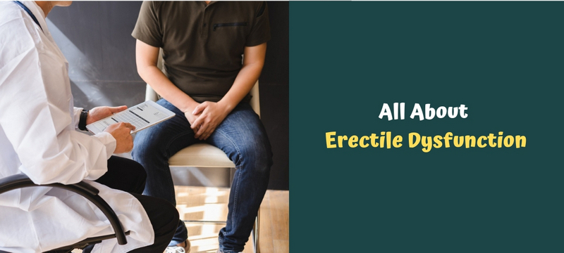 All About Erectile Dysfunction